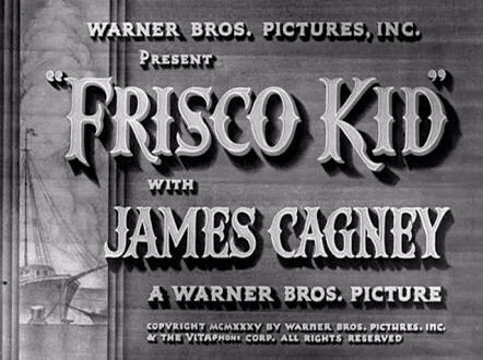 Pisco Punch en Hollywood – Frisco Kid (1935)